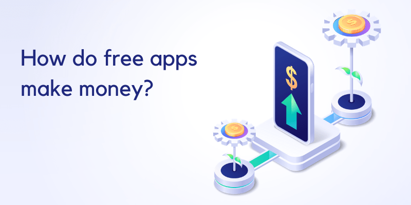 how to make money from an app idea