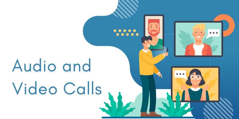 audio and video calls