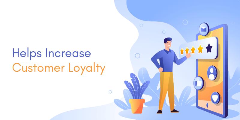 increase customer loyalty